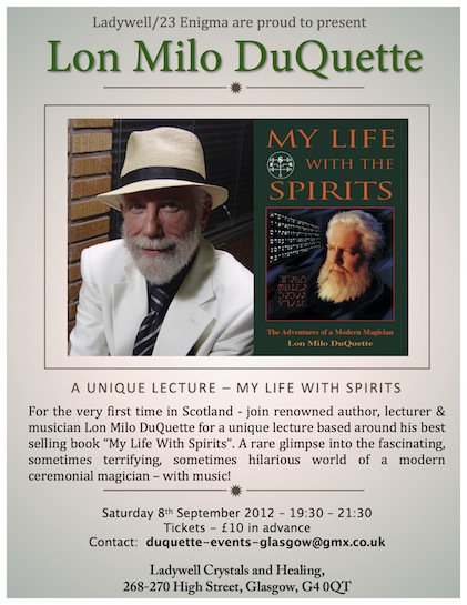 Lon Milo DuQuette in Scotland: My Life With Spirits
