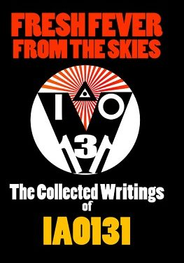 Thelema NOW! Guest: IAO131 (36 mins)