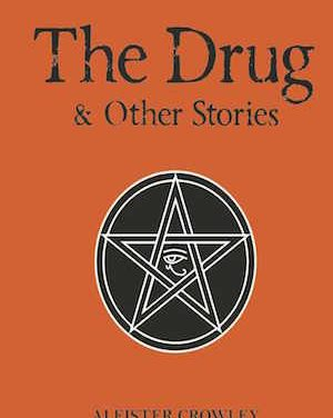 The Drug and Other Stories: Fully revised and expanded edition