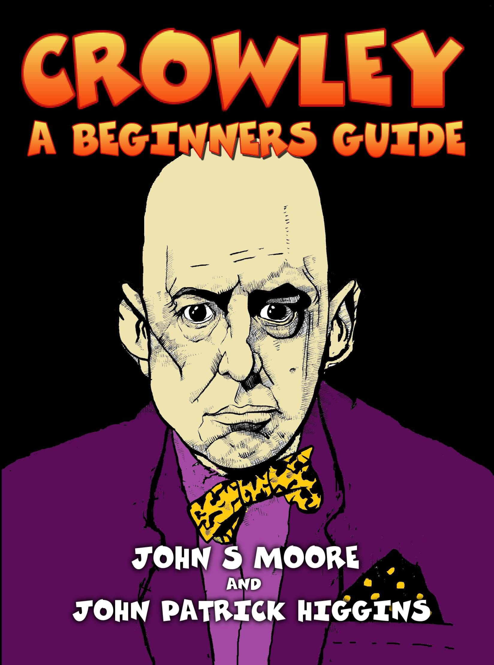 Crowley – A Beginners Guide from Mandrake Of Oxford