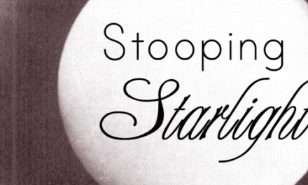 Stooping Starlight Podcast: New Episode Posted