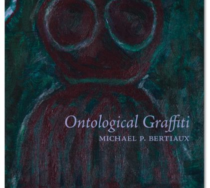 Ontological Graffiti by Michael Bertiaux