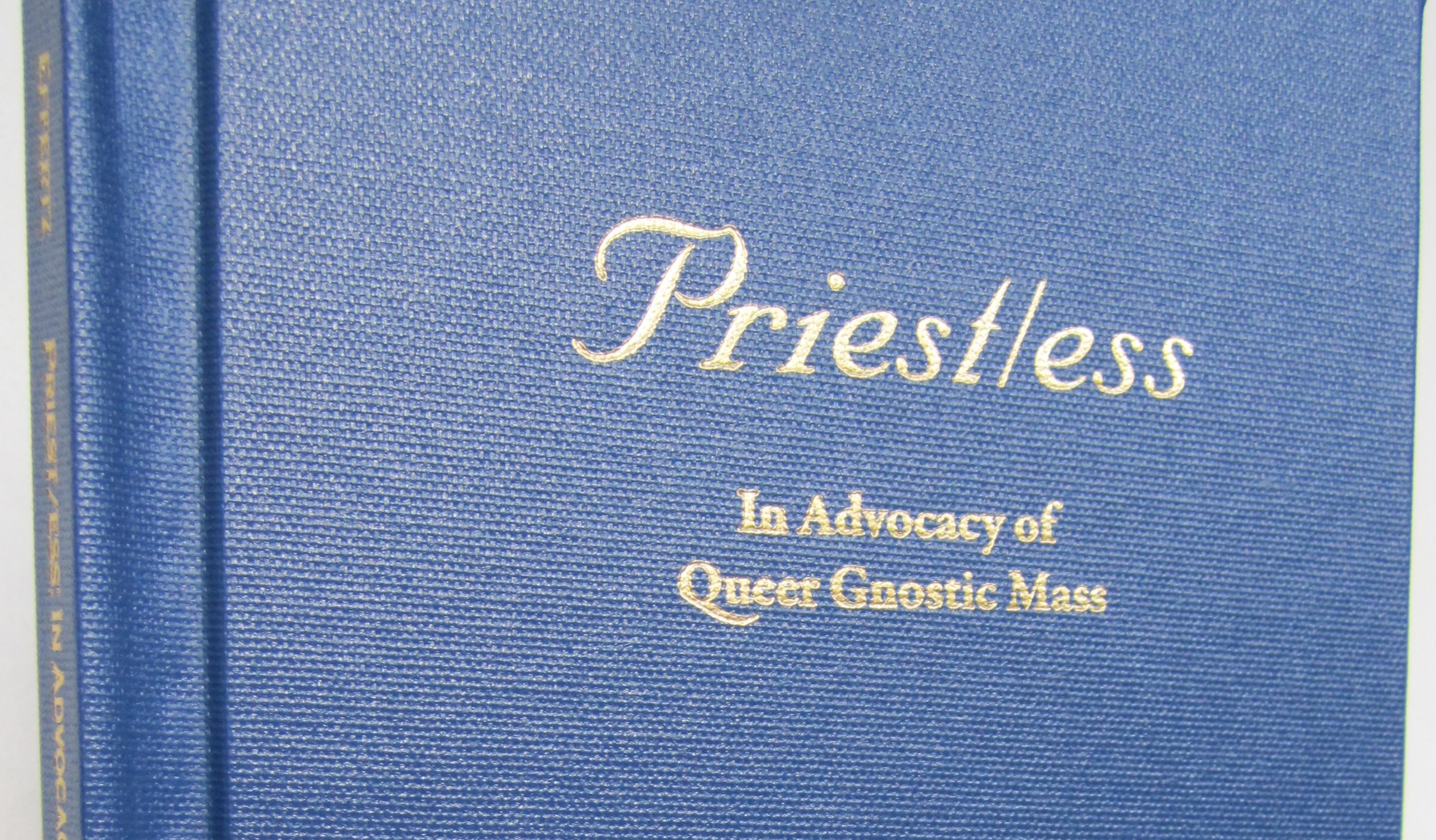 Priest/ess: In Advocacy of Queer Gnostic Mass