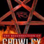 New Novel – The Resurrection of Mr Crowley