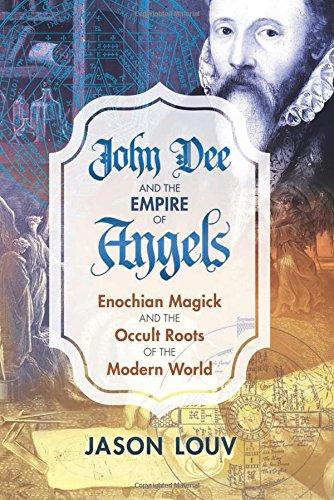 Jason Louv: John Dee and the Empire of Angels