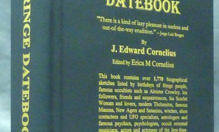 The Fringe Datebook by J Edward Cornelius: Weiser Antiquarian