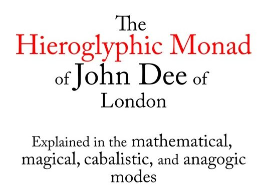 The Hieroglyphic Monad by John Dee