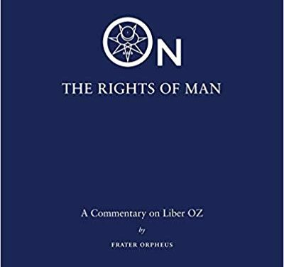 Liber Oz: On the Rights of Man